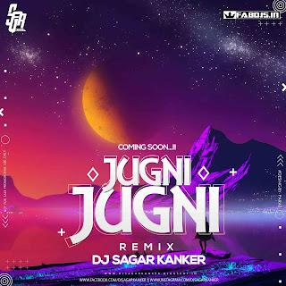 JUGNI JUGNI REMIX DJ SAGAR KANKER