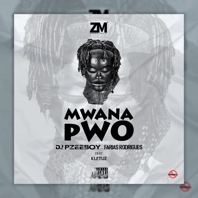 DJ Pzee Boy feat. Farias Rodrigues & Kletuz – Mwana Pwo (Zouk)