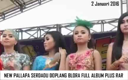 New Pallapa Live Serdadu Doplang Blora 2016 Full Album