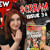 SCREAM #36 | Horror Magazine Review - Feat. Kiss of the Vampire & Lisa Wilcox!