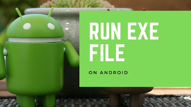 Open Exe Files On Android