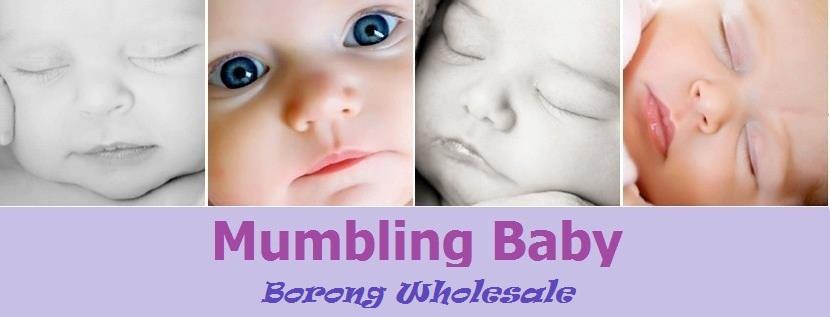 Mumbling Baby Wholesale Pembekal Dan Pemborong