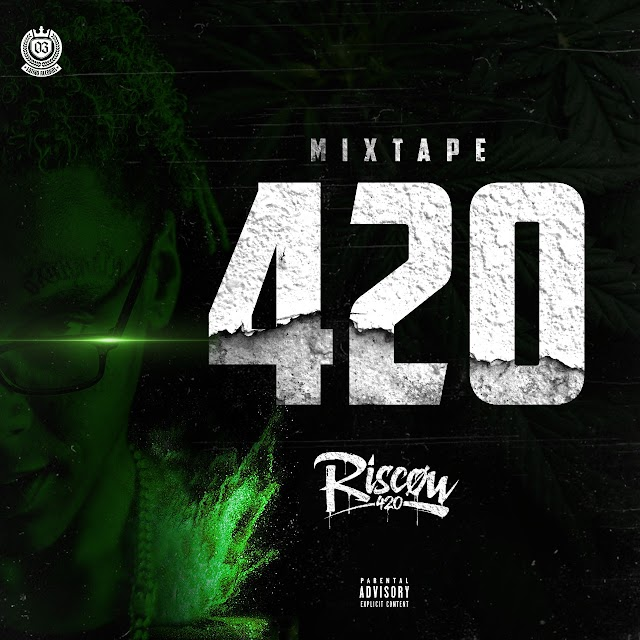 RISCOW - MIXTAPE 420 [DOWNLOAD] MP3
