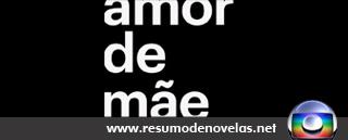 Novela Amor de Mae - www.resumodenovelas.net