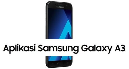 Aplikasi Samsung Galaxy A3