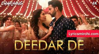 Deedar De दीदार दे Song Lyrics | Chhalaang | Asees Kaur
