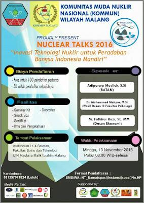 """Nuclear Talks 2016 Malang: """"INOVASI TEKNOLOGI NUKLIR UNTUK PERADABAN BANGSA INDONESIA MANDIRI"""""""