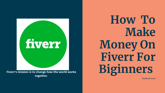 How to Make Money on Fiverr for Beginners Image