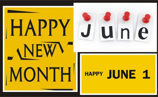 June Happy New Month messages,