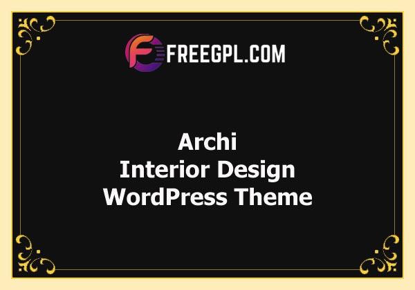 Archi – Interior Design WordPress Theme Free Download