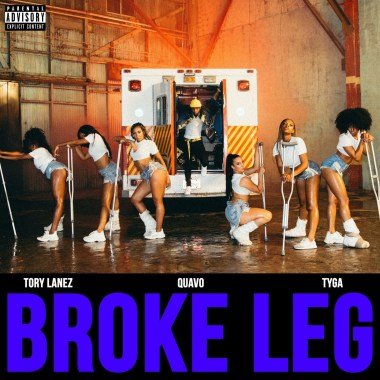 [ MUSIC ] Tory Lanez – Broke Leg Ft. Quavo & Tyga   MP3 DOWNLOAD