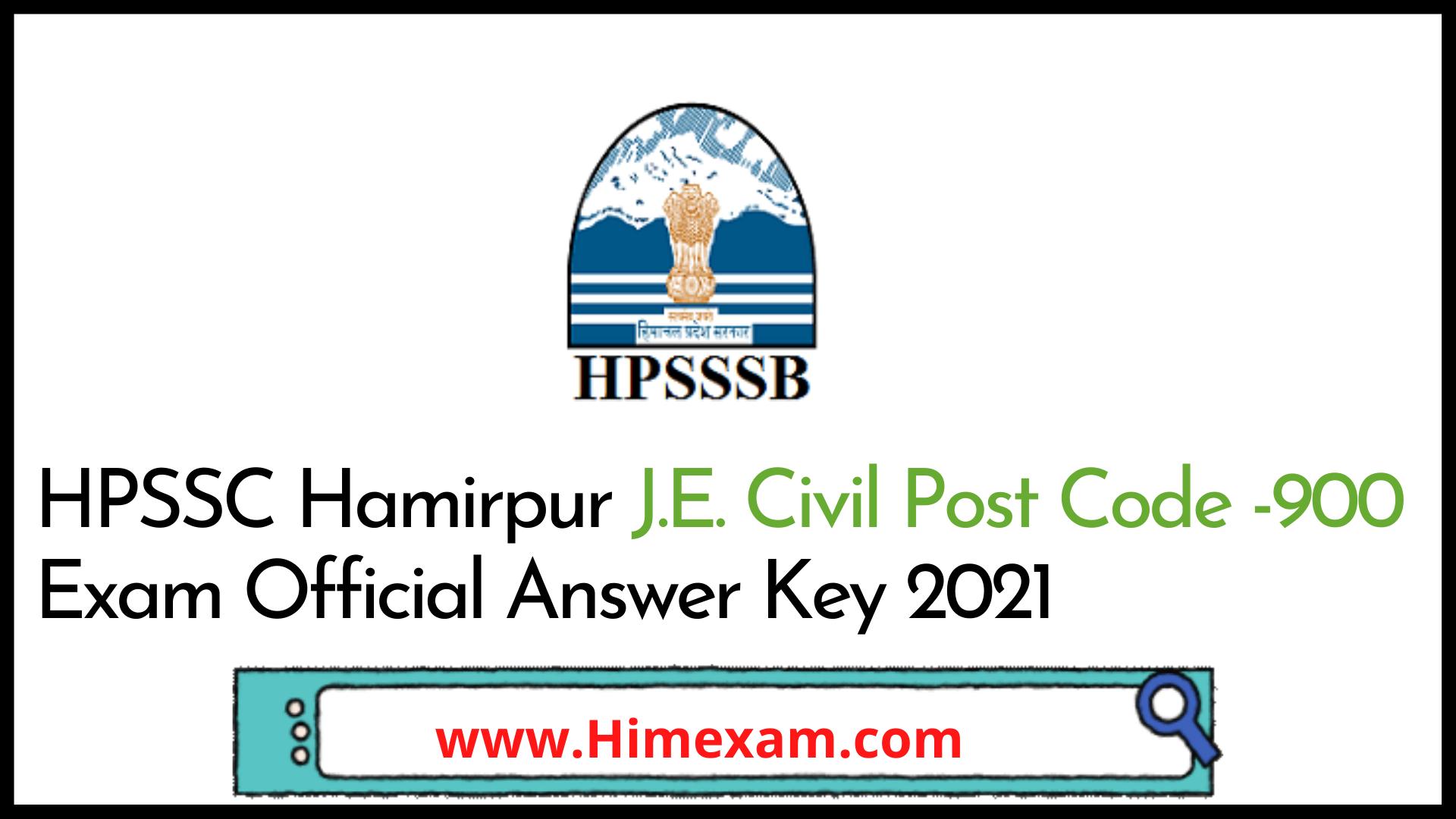 HPSSC Hamirpur  J.E. Civil  Post Code -900 Exam Official Answer Key 2021