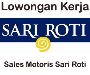 Lowongan Kerja Sales Motoris Sari Roti Makassar