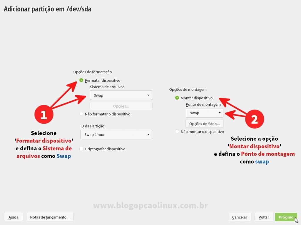 Selecione a opção de formatar o dispositivo e defina o ponto de montagem como swap