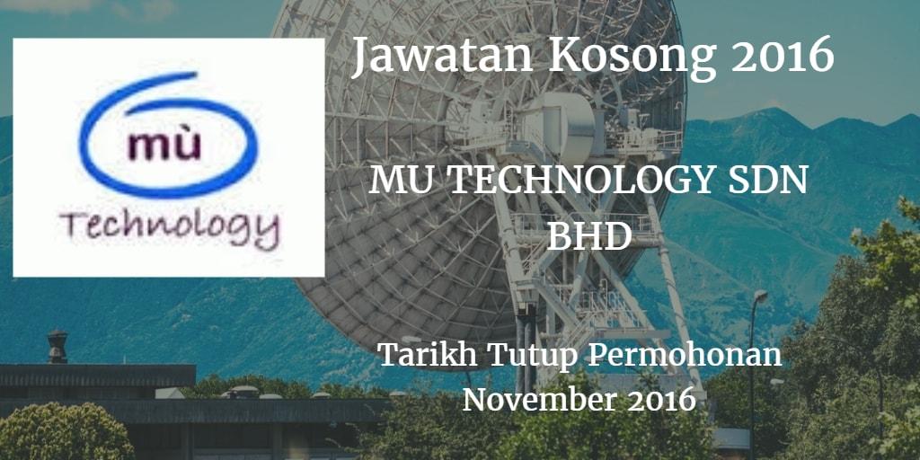 Jawatan Kosong MU TECHNOLOGY SDN BHD November 2016