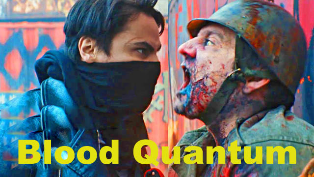 Blood Quantum (2020) English Full Movie Download Free