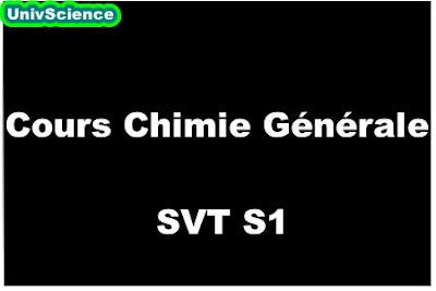 Cours Chimie Générale SVT S1.