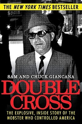 Books For Men Book Reviews: Double Cross by Sam & Chuck Giancana