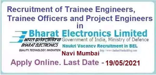 BEL Navi Mumbai Trainee Project Engineer Officer Recruitment 2021