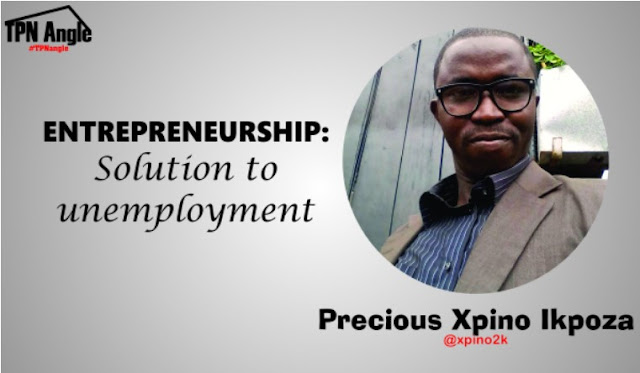 SPECIAL DISCUESS ~ #TPNangle Ep. 4: ENTREPRENEURSHIP: Solution to unemployment, precious ikpoza, xpino media, the pace news