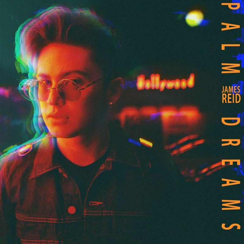 James Reid – Palm Dreams (2017)