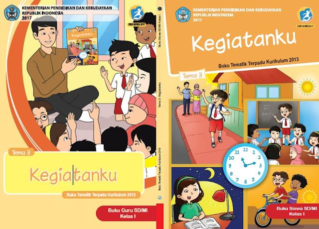 "Buku Tematik Kelas 1 TEMA 3 ""Kegiatanku"" pdf K13 Revisi 2017 Guru & Siswa"