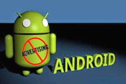 Cara Menghilangkan Iklan di Android dengan Mudah dan Cepat