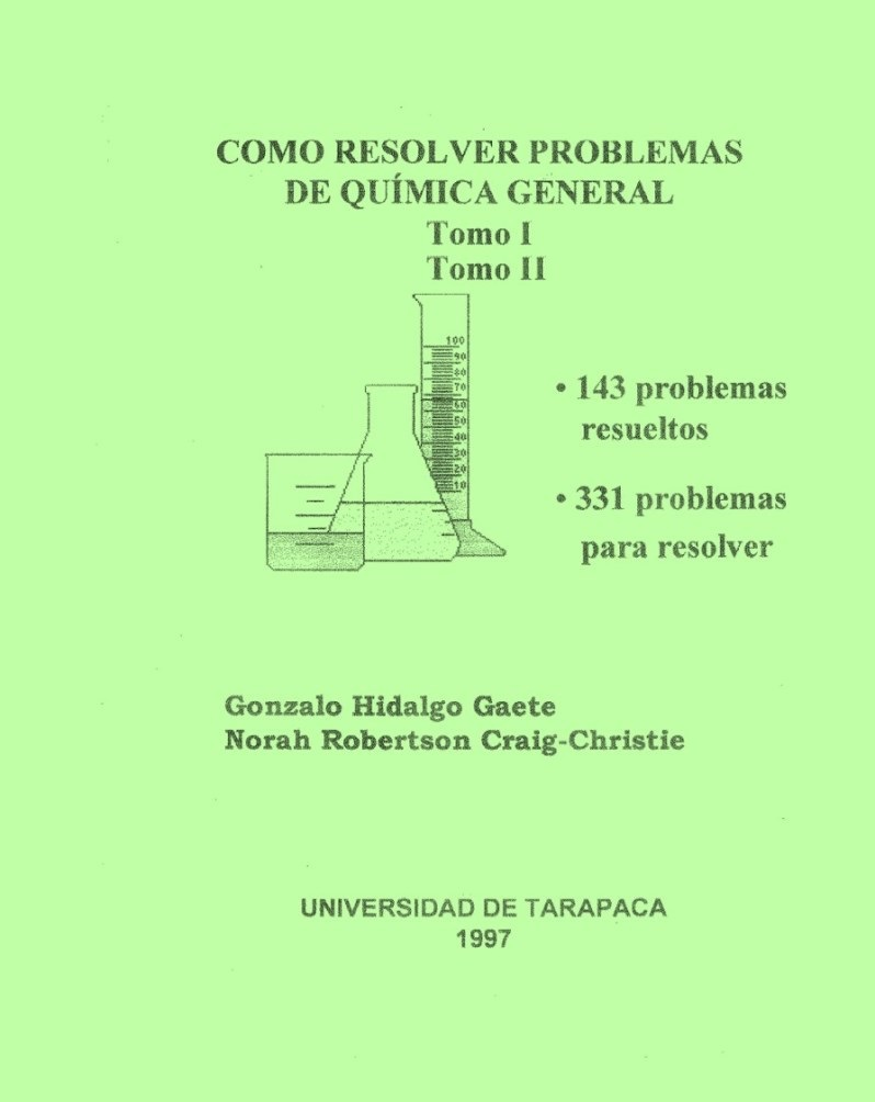 Como resolver problemas de química general – Gonzalo Hidalgo Gaete