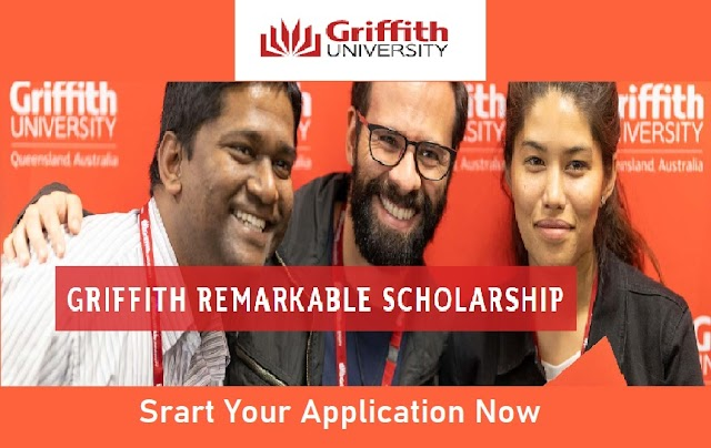 Griffith Remarkable Scholarship