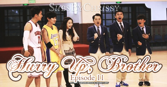 Subs By Chrissy: [141219] 奔跑吧兄弟 (Hurry Up, Brother) Ep  11