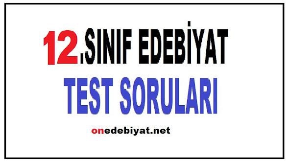 12.SINIF TÜRK DİLİ ve EDEBİYATI TESTLERİ