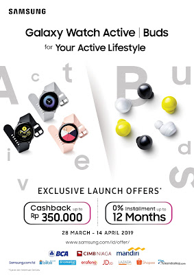 Promo Galaxy Watch Active dan Galaxy Buds
