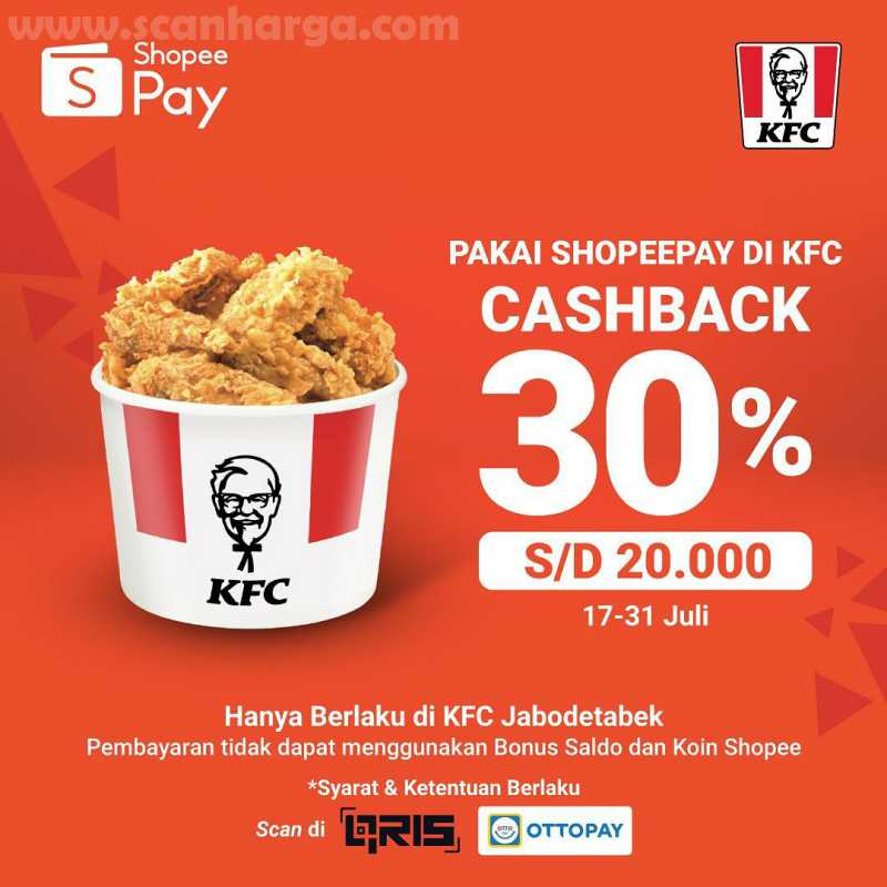 KFC Shopeepay Promo Cashback 30% Pakai Shopee Pay Di KFC Periode 17 - 31 Juli 2020