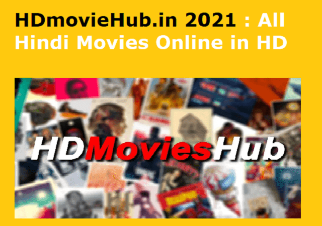 HDmovieHub.in 2021 : All New Hindi Movies Online in HD