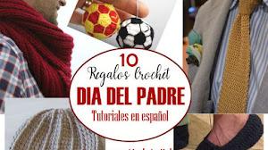 10 Regalos para el Día del Padre / Tutoriales para Tejer