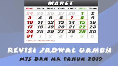 Revisi Jadwal UAMBN MTs dan MA Tahun Pelajaran 2018-2019