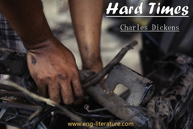 "Justify the Appropriateness of the Title of Charles Dickens' Novel ""Hard Times"""