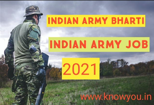 Latest Indian Army Recruitment, Government Job of India, Indian Army Bharti 2021.