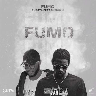R.Jotta - Fumo (feat: Okénio M) (2020) [Baixar Musica]