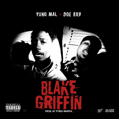 YUNG MAL - BLAKE GRIFFIN (FEAT. DOE BOY)