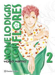 No me lo digas con flores - Yoko Kamio