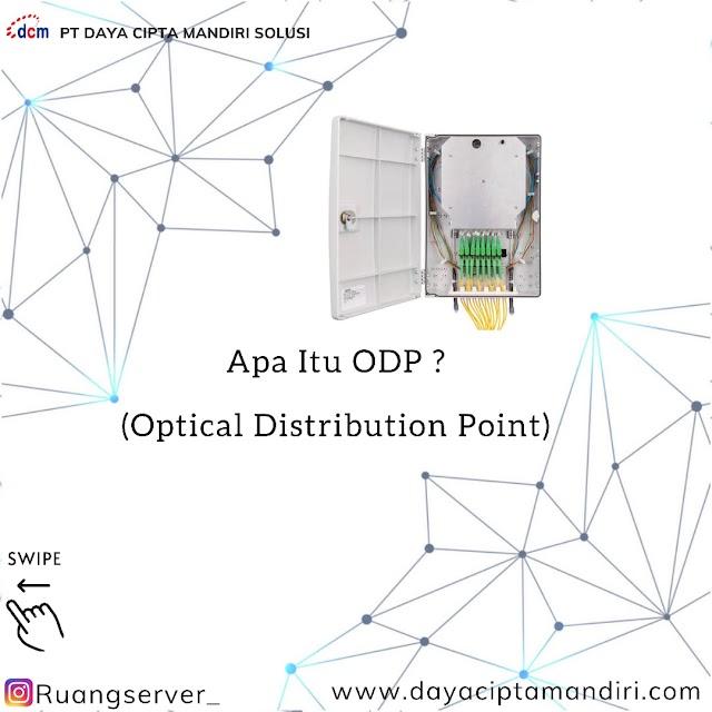 Pengertian dan Fungsi Optical Distribution Point Atau ODP