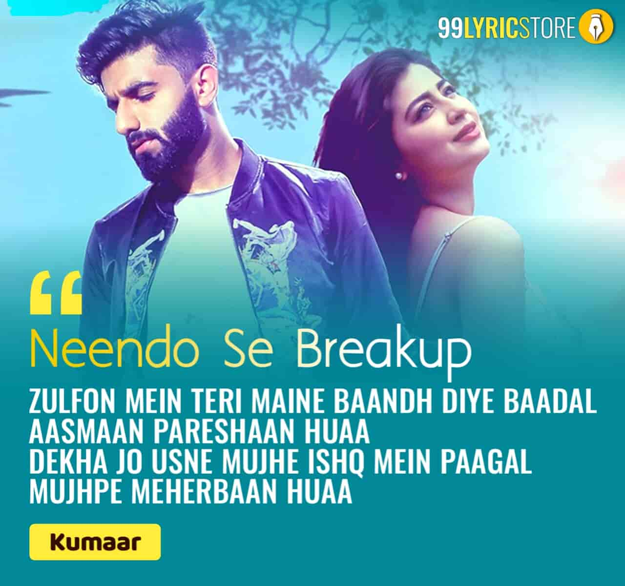 Neendo Se Breakup Hindi Song Sung By Nikhil D'Souza