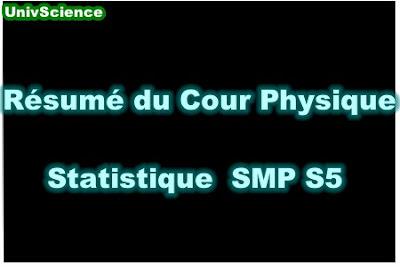 Résumé du Cour Physique Statistique SMP S5 PDF.