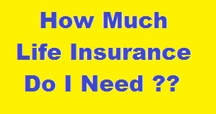 How-Much-Life-Insurance-Do-I-Need??