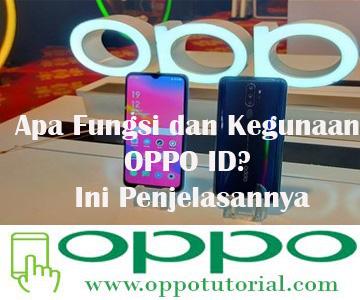 Fungsi dan Kegunaan OPPO ID