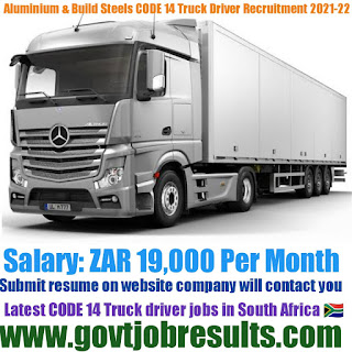 Aluminum And Stainless Steel Code 14 Truck Driver Recruitment 2021-22