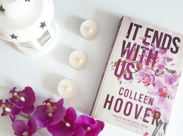 Recznja fenomenalnej powieści IT End With Us od Colleen Hoover