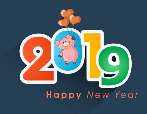 Chúc năm mới này Hăng hái như heo con, Sắc son như con heo đất nhé 2019 trọn vẹn