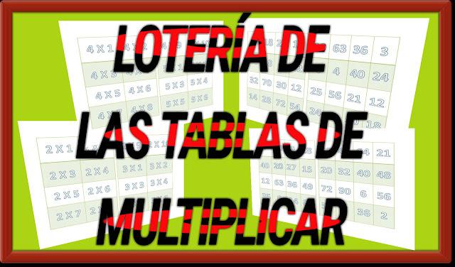 LOTERÍA DE LAS TABLAS DE MULTIPLICAR